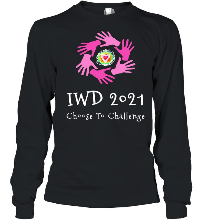 Iwd 2021 choose to challenge shirt Long Sleeved T-shirt