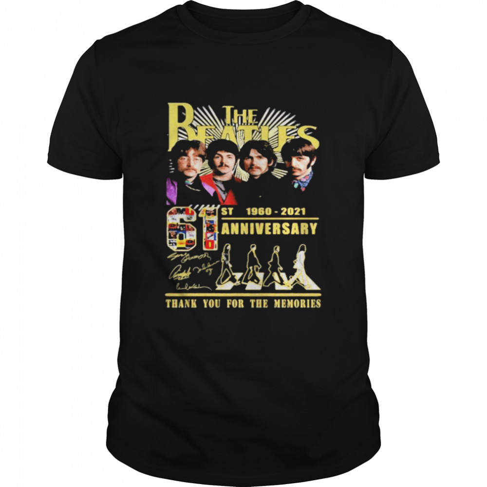 The Beatles 61st 1960 2021 Anniversary Thank You For The Memories shirt Classic Men's T-shirt