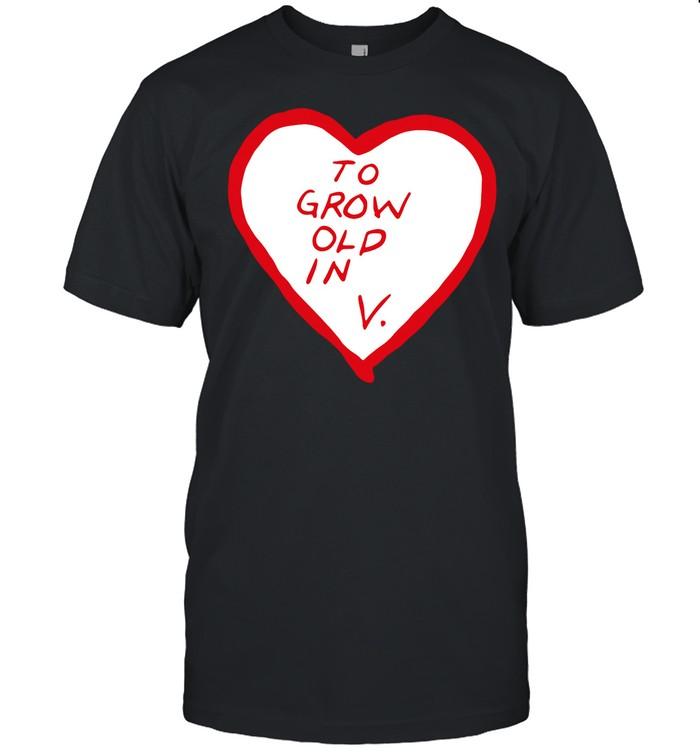 To grow old in heart shirt Classic Men's T-shirt