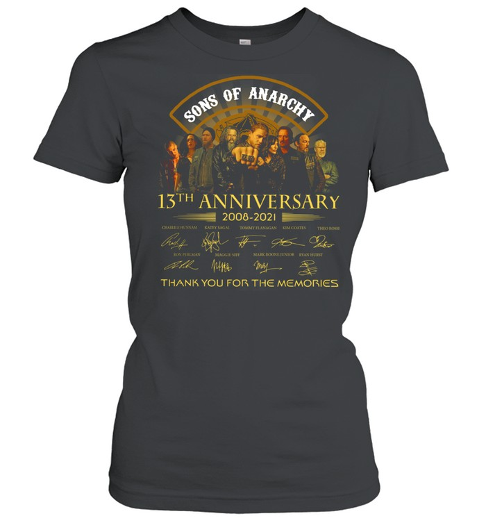 Son Of Anarchy 13th anniversary 2008 2021 thank you for the memories signatures shirt Classic Women's T-shirt