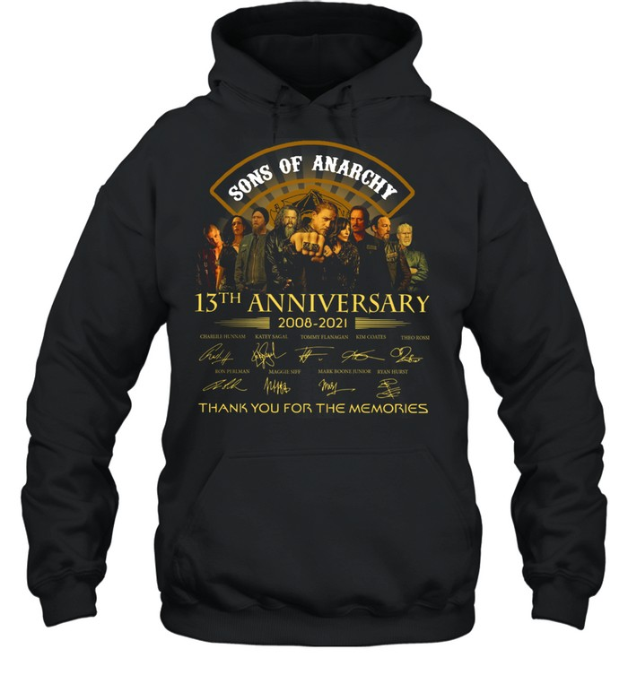 Son Of Anarchy 13th anniversary 2008 2021 thank you for the memories signatures shirt Unisex Hoodie