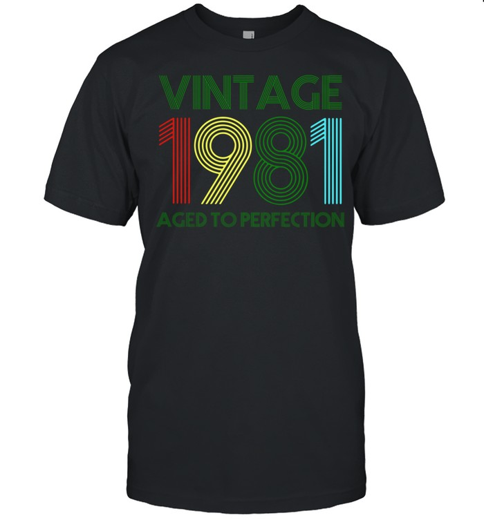 40th Birthday Vintage 1981 Aged To Perfection shirt Classic Men's T-shirt