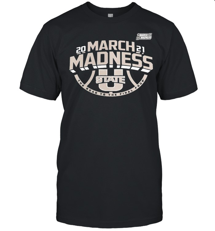 Utah State Aggies 2021 march madness the road to the final four shirt Classic Men's T-shirt