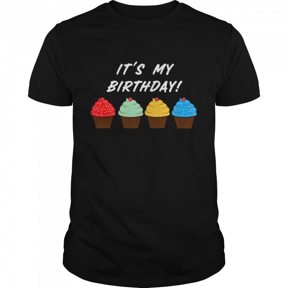 It's My Birthday Cupcake shirt Classic Men's T-shirt