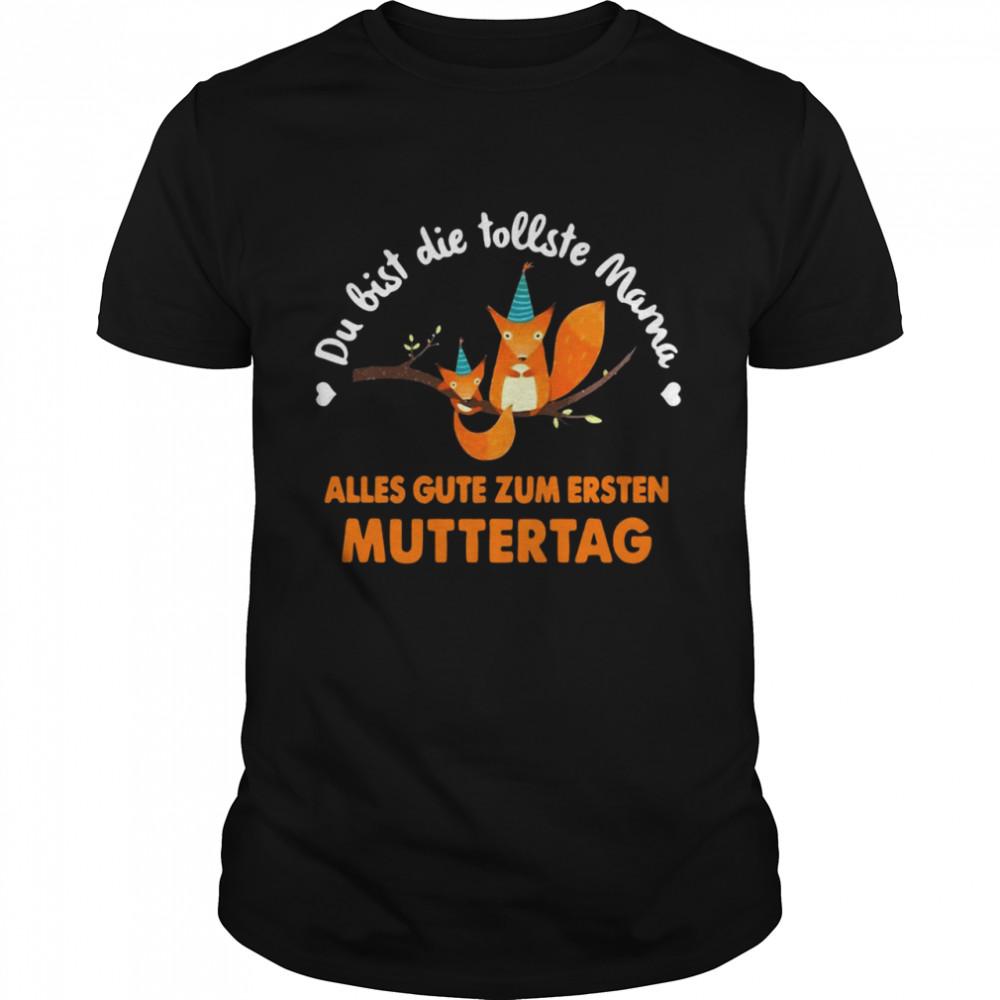 Squirrel Du Bist Die Tollste Mama Alles Gute Zum Ersten Muttertag T-shirt Classic Men's T-shirt