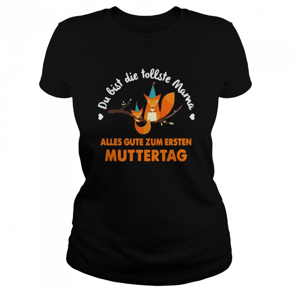 Squirrel Du Bist Die Tollste Mama Alles Gute Zum Ersten Muttertag T-shirt Classic Women's T-shirt
