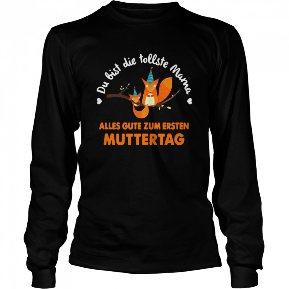 Squirrel Du Bist Die Tollste Mama Alles Gute Zum Ersten Muttertag T-shirt Long Sleeved T-shirt