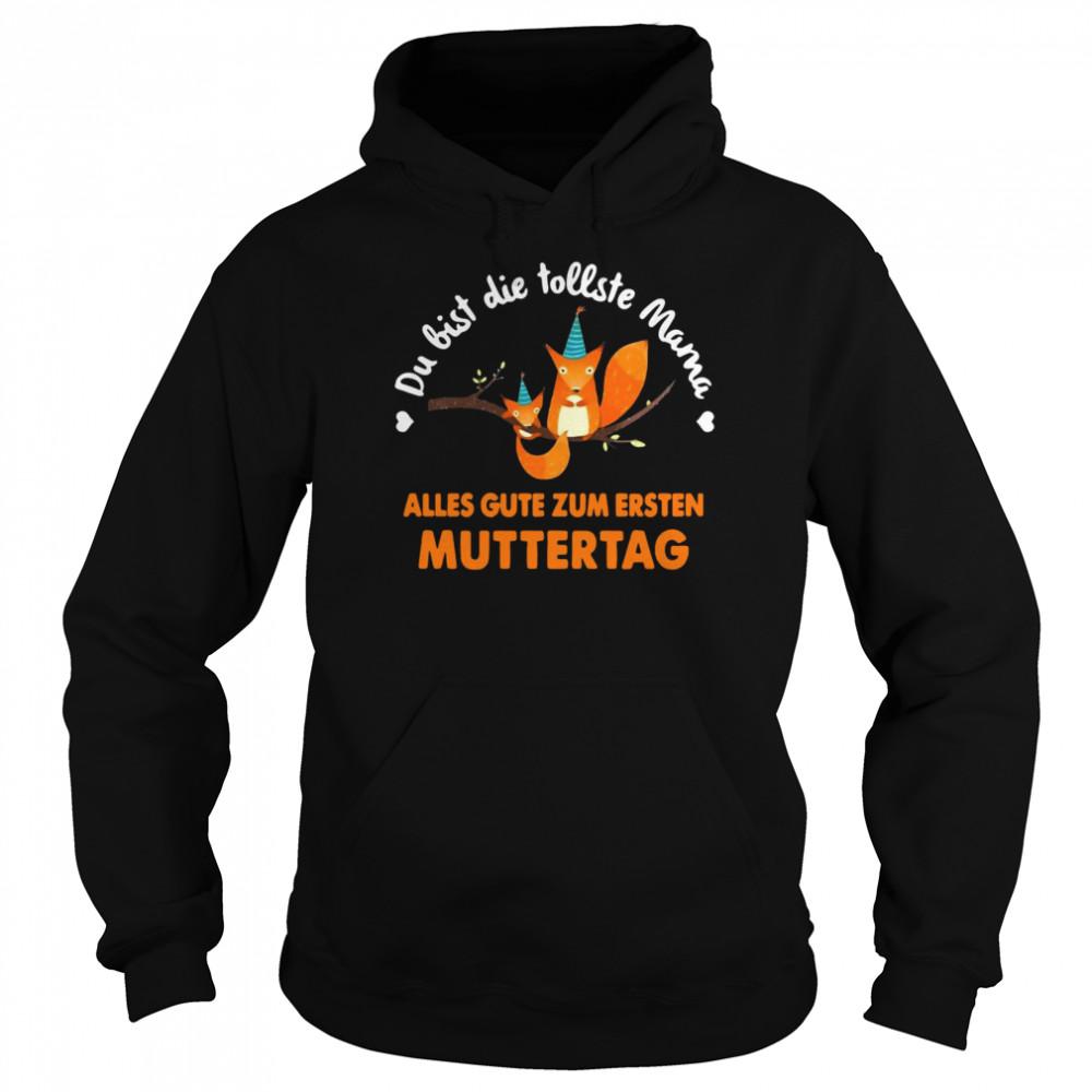 Squirrel Du Bist Die Tollste Mama Alles Gute Zum Ersten Muttertag T-shirt Unisex Hoodie
