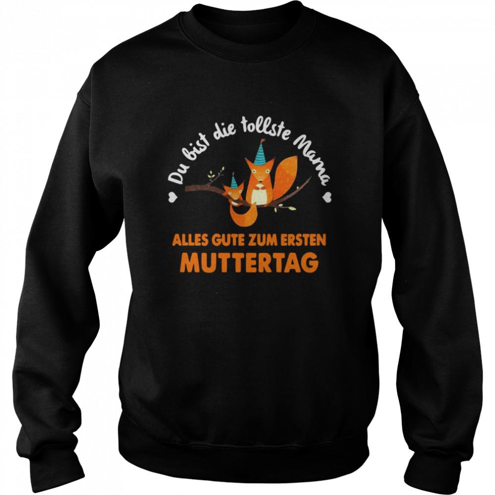 Squirrel Du Bist Die Tollste Mama Alles Gute Zum Ersten Muttertag T-shirt Unisex Sweatshirt