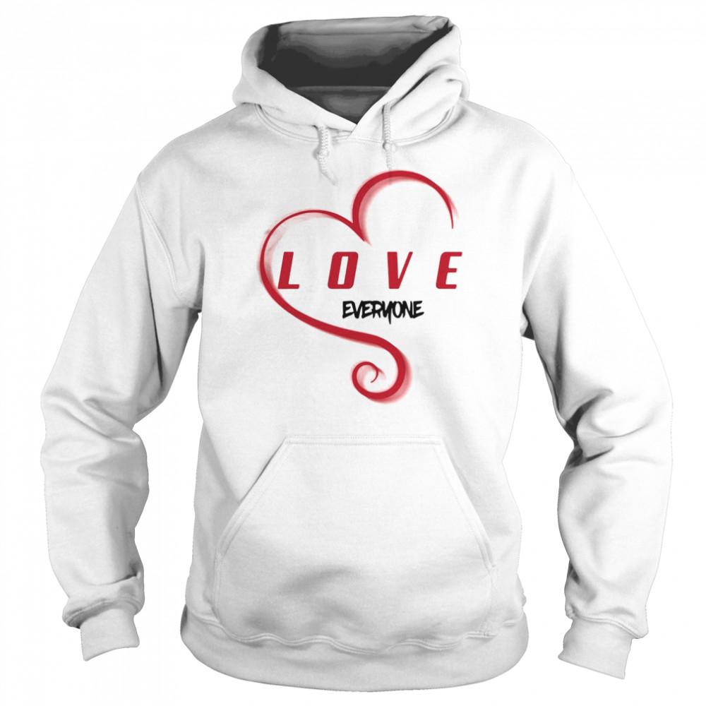 Love Everyone T-shirt Unisex Hoodie