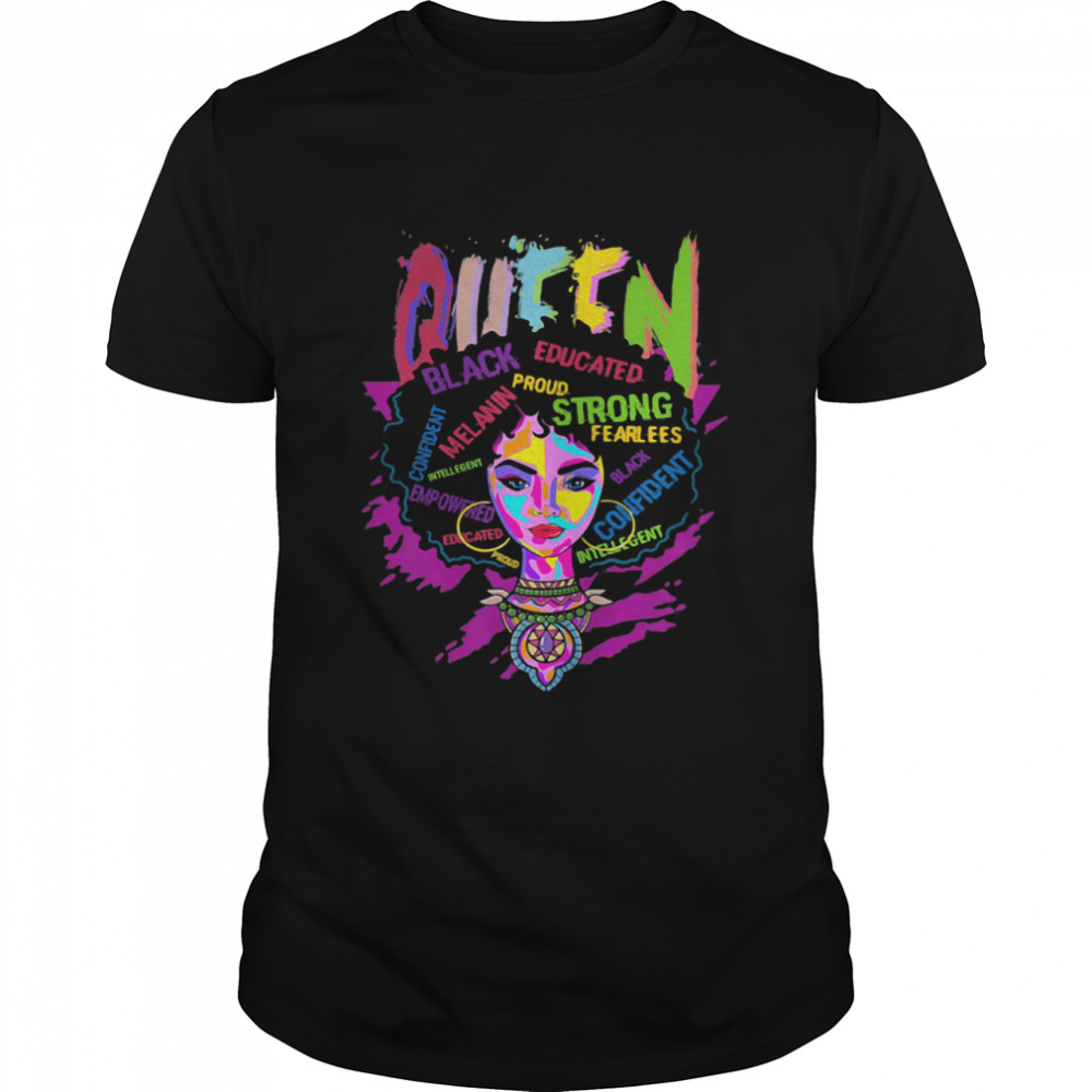Queen Black Educated Proud Strong Fearlees Confident The Girl  Classic Men's T-shirt