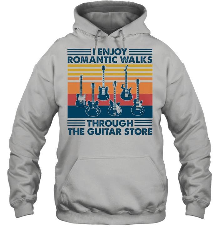 I Enjoy Romantic Walks Through The Guitar Store shirt Unisex Hoodie