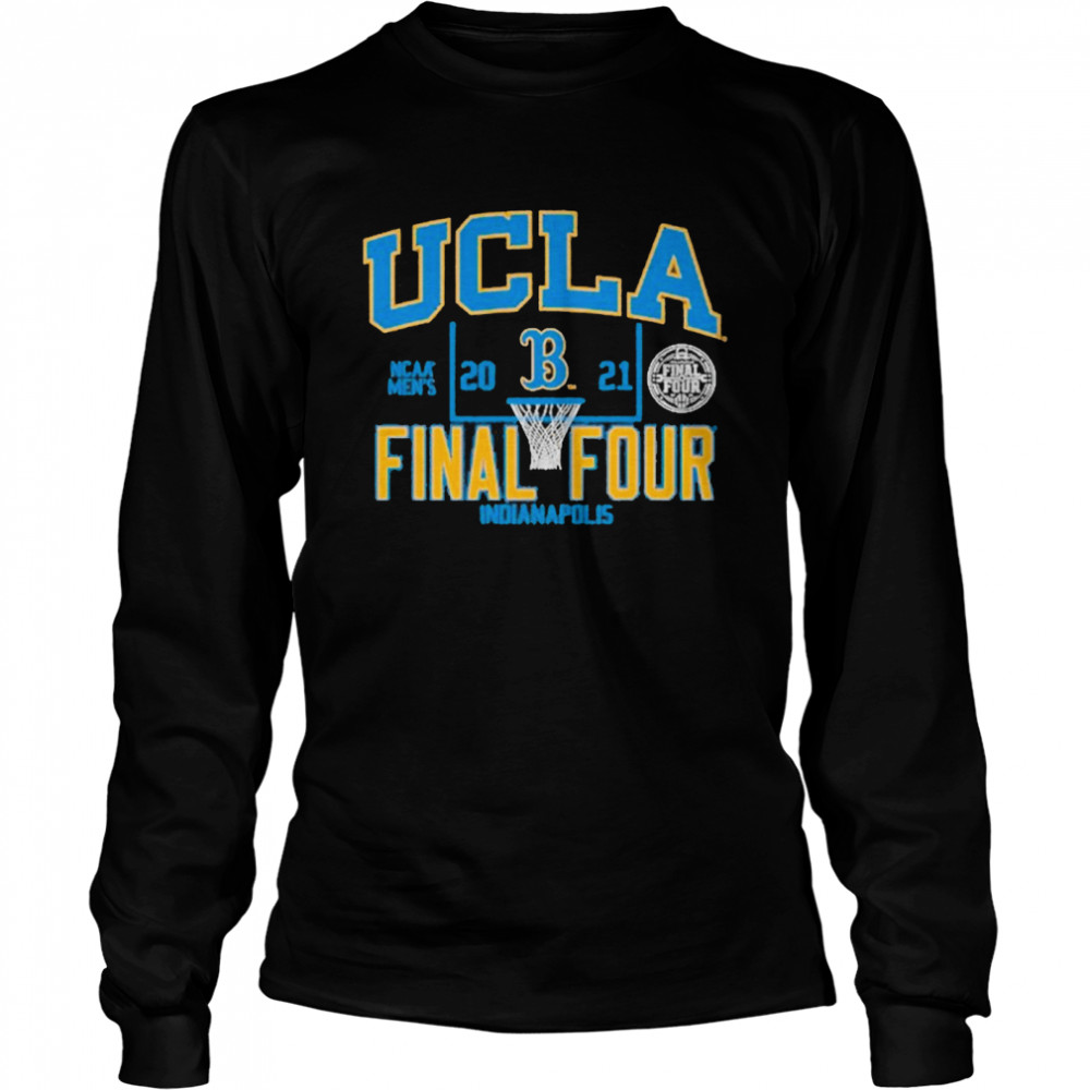 Ucla Bruins 2021 Ncaa Men's Basketball Final Four Indianapolis shirt Long Sleeved T-shirt