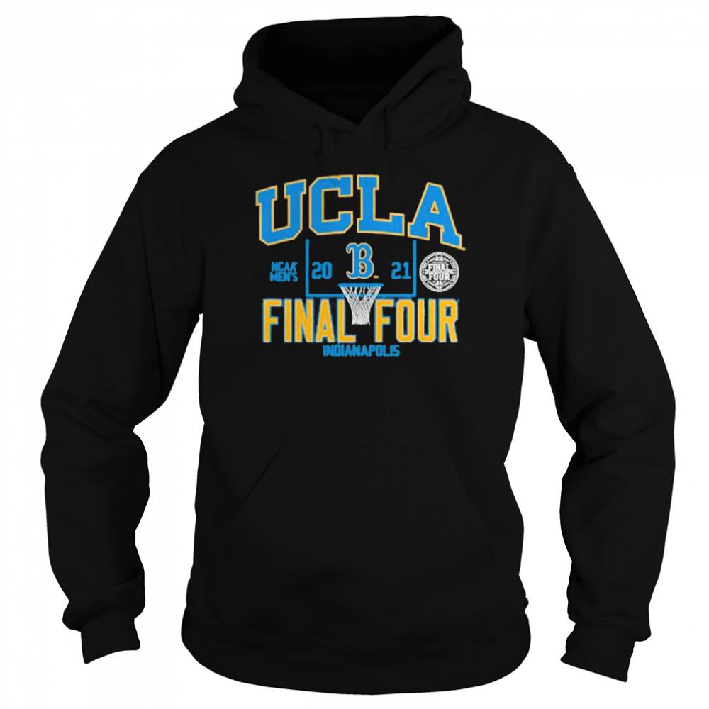 Ucla Bruins 2021 Ncaa Men's Basketball Final Four Indianapolis shirt Unisex Hoodie