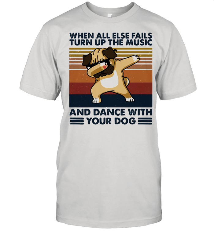 When All Else Fails Turn Up The Music And Dance With Your Dog Vintage  Classic Men's T-shirt