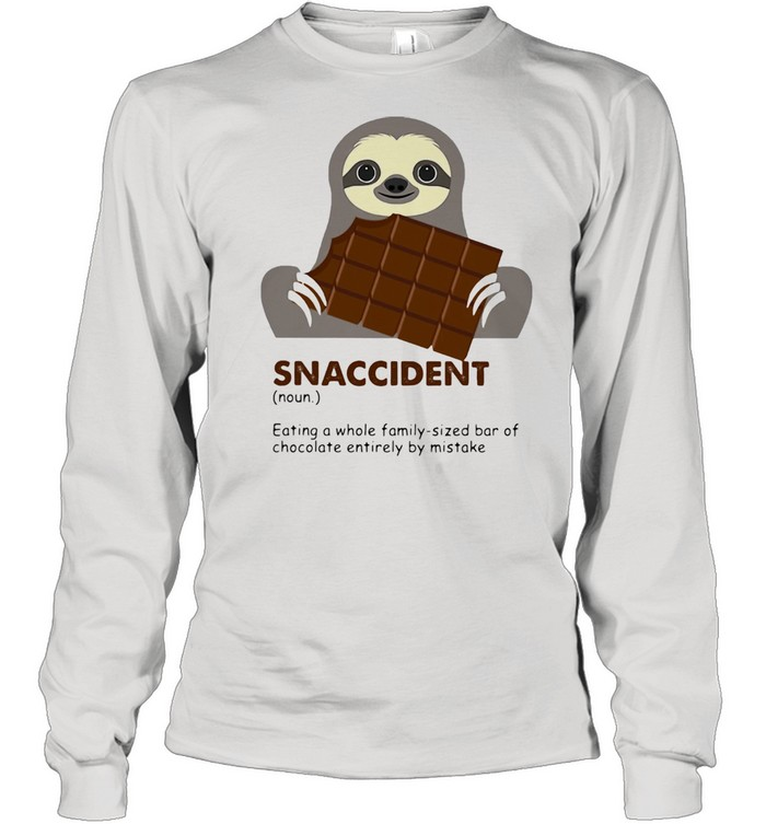 Snaccident Eating A Whole Family Sized Bar Of Chocolate Entirely By Mistake Sloth Long Sleeved T-shirt
