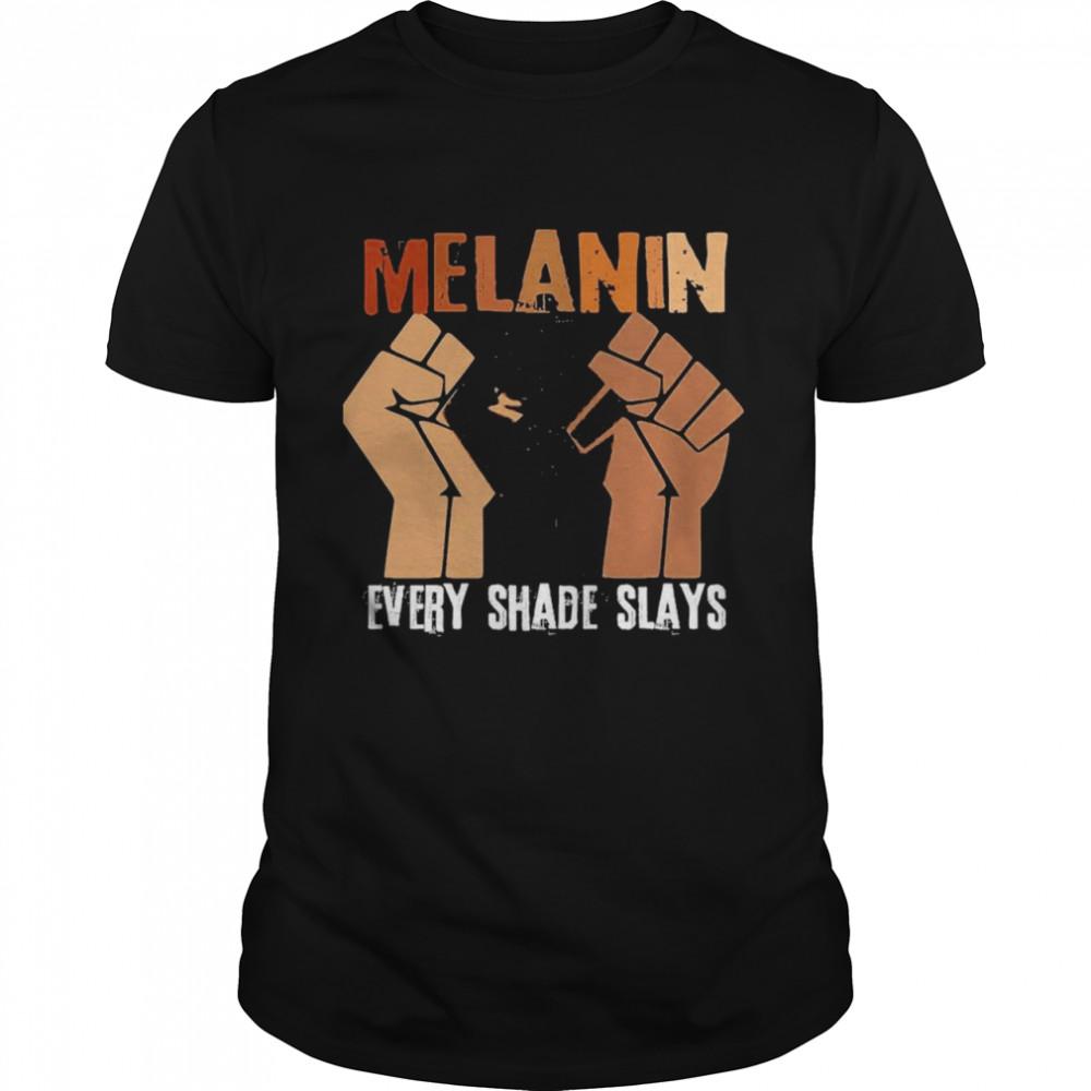Melanin every shade slay shirt Classic Men's T-shirt