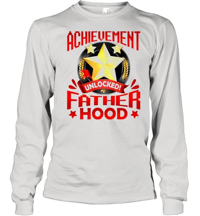 Achievement unlocked fatherhood shirt Long Sleeved T-shirt