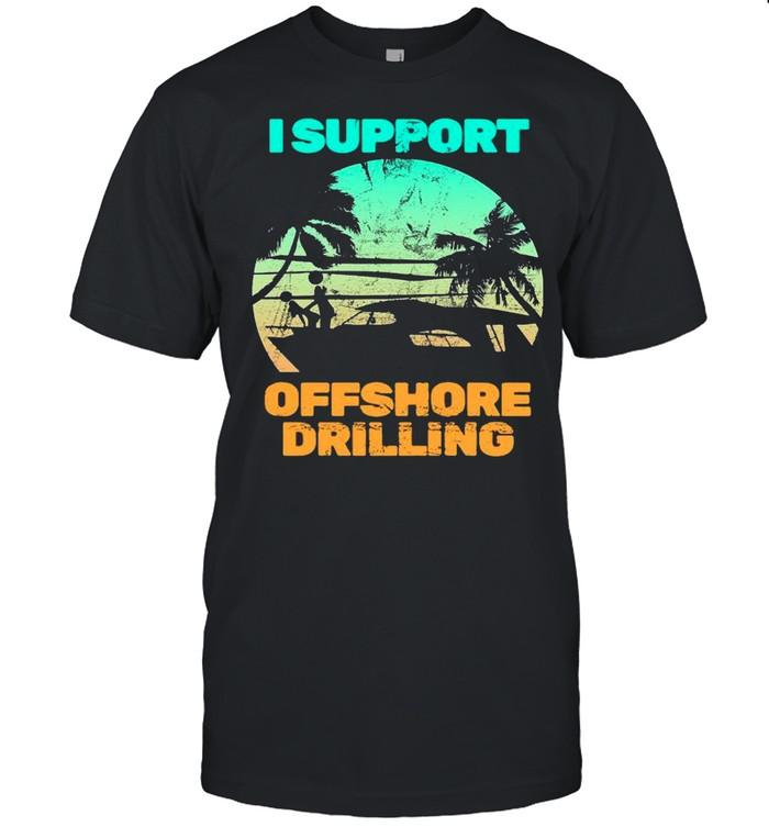 I Support Offshore Drilling shirt Classic Men's T-shirt