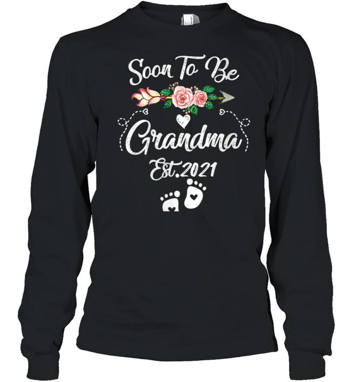 Womens Soon to be Grandma 2021 Mother's Day For Grandma Pregnancy shirt Long Sleeved T-shirt
