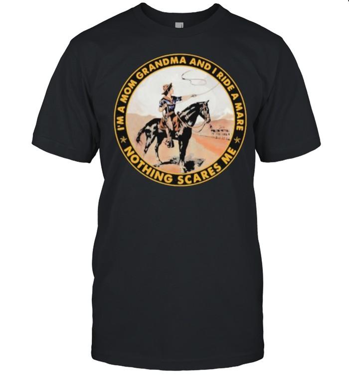 I'm a mom grandma and I ride mare nothing Sacres Me  Classic Men's T-shirt