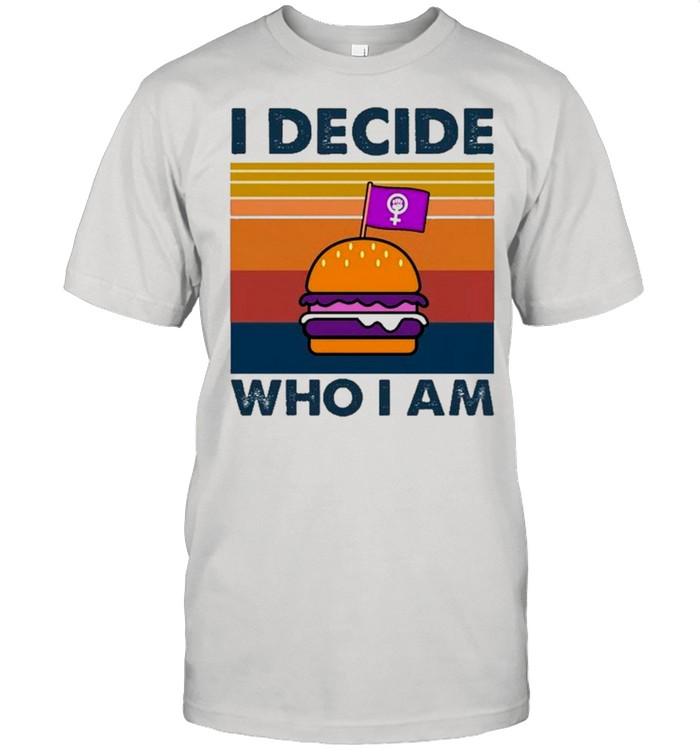 Hamburger I Decide Who I Am Vintage shirt Classic Men's T-shirt