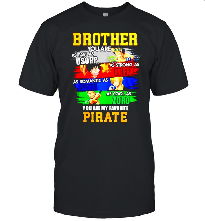 Brother you are my favorite pirate shirt Classic Men's T-shirt
