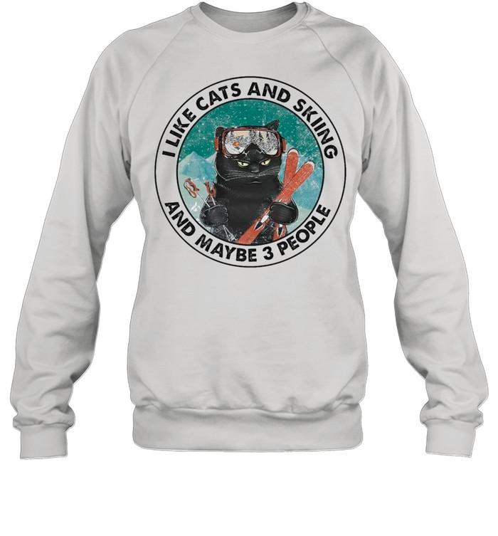 Black Cat I Like Cats And Skiing And Maybe Three People shirt Unisex Sweatshirt