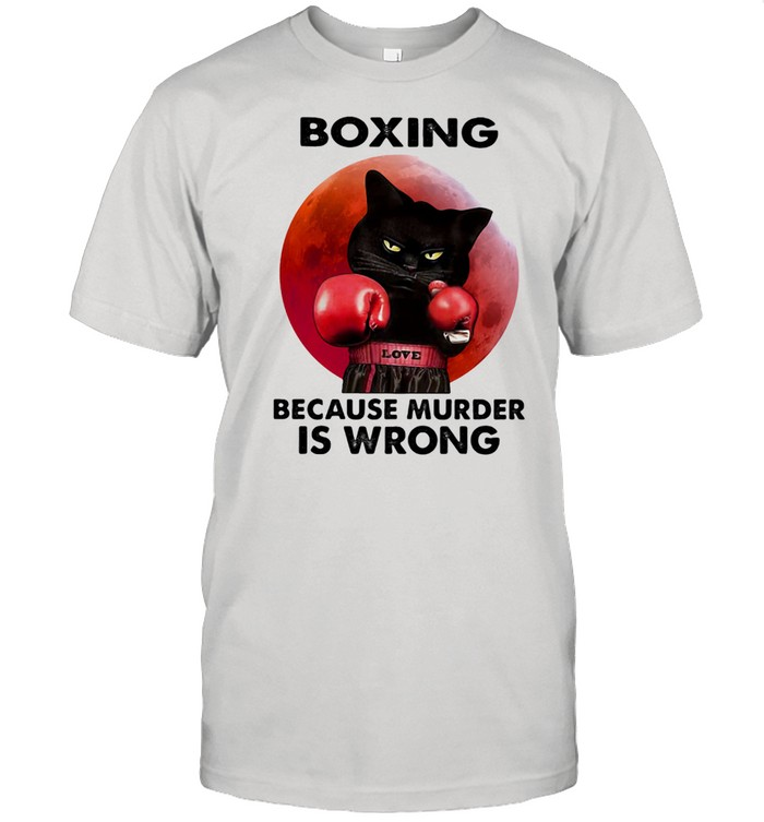 Boxing Because Murder Is Wrong Cat Blood Moon  Classic Men's T-shirt