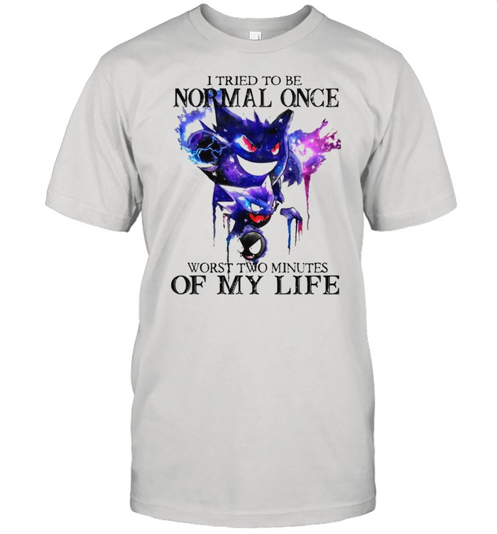 I tried to be normal once worst two minutes of my life shirt Classic Men's T-shirt
