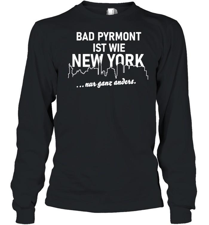Bad Pyrmont ist wie New York Bad Pyrmont Langarmshirt  Long Sleeved T-shirt