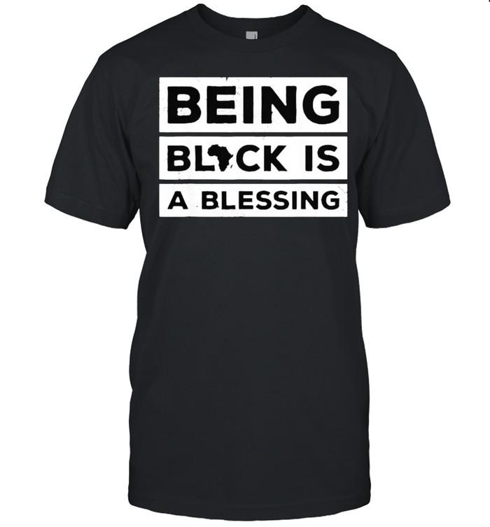 Being Black is a Blessing Juneteenth Melanin T- Classic Men's T-shirt