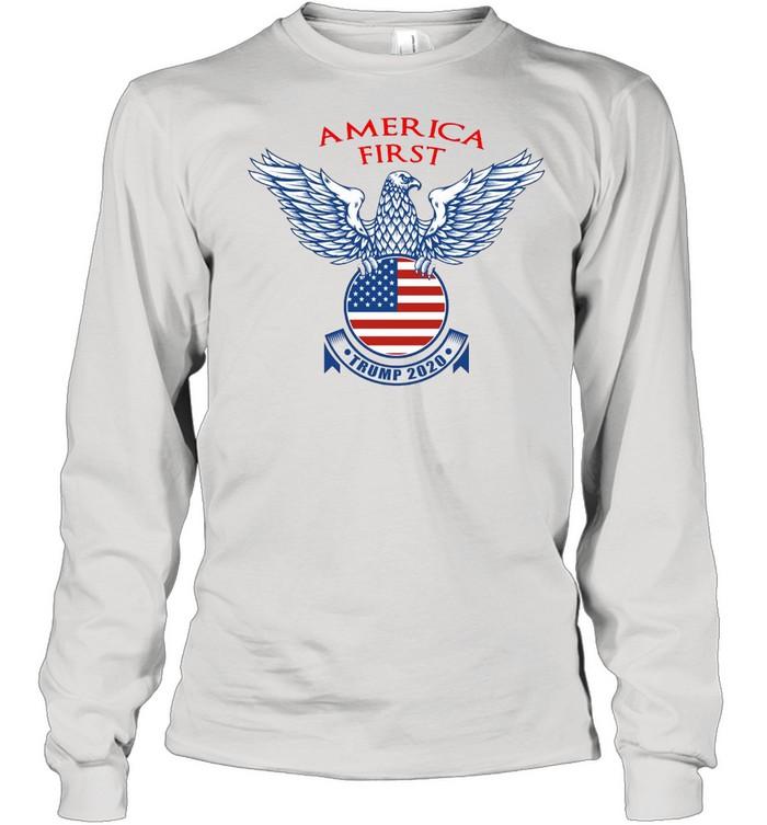 America First Trump 2020 T-shirt Long Sleeved T-shirt