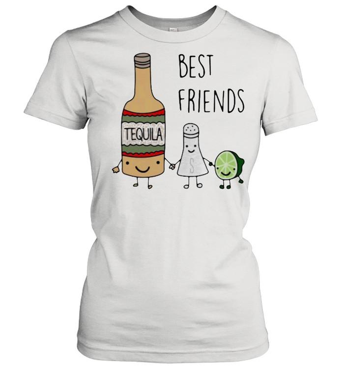 Best Friend Tequila  Classic Women's T-shirt