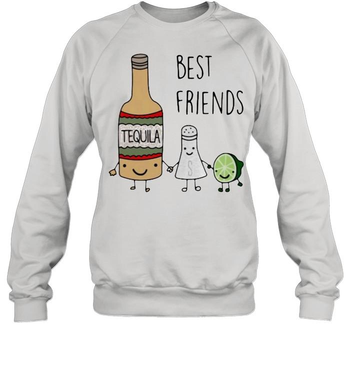 Best Friend Tequila  Unisex Sweatshirt