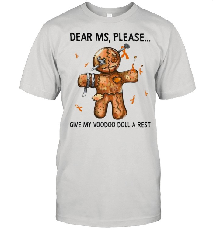 Dear Ms Please Give My Voodoo Doll A Rest  Classic Men's T-shirt