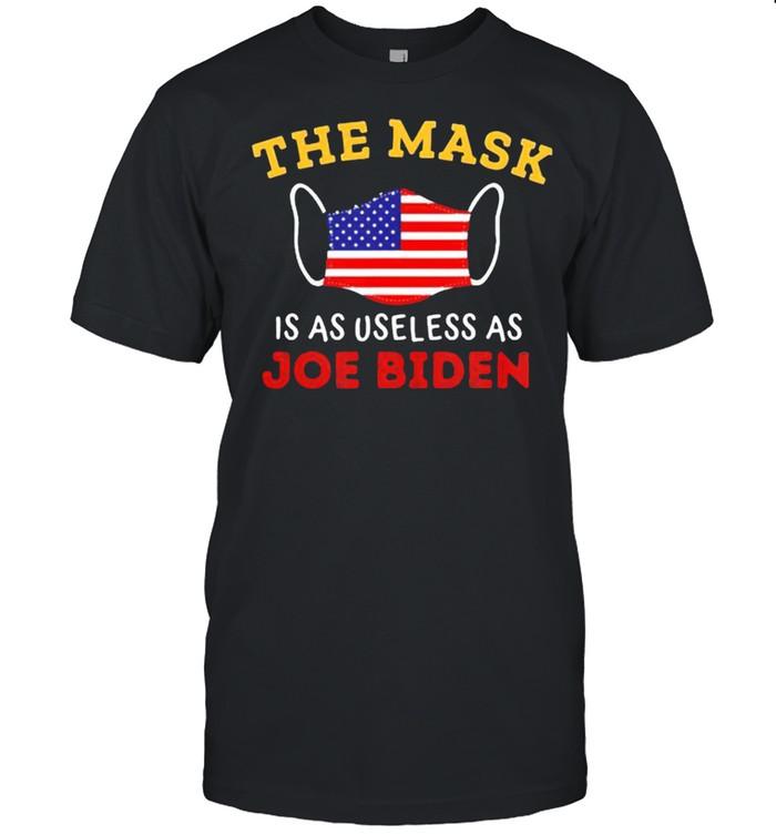 The mask is as useless as Joe Biden 4th of july shirt Classic Men's T-shirt