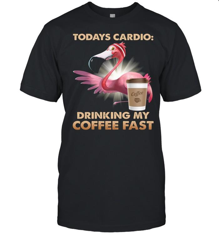 Flamingo todays cardio drinking my coffee fast shirt Classic Men's T-shirt
