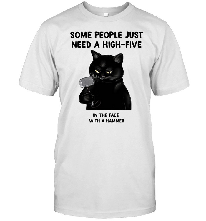 Black Cat Some People Just Need A High-Five In The Face With A Hammer T-shirt Classic Men's T-shirt