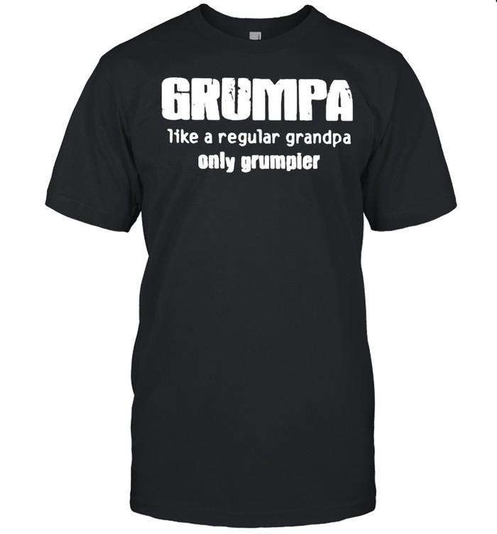 Grumpa Like A Regular Grandpa Only Grumpier  Classic Men's T-shirt