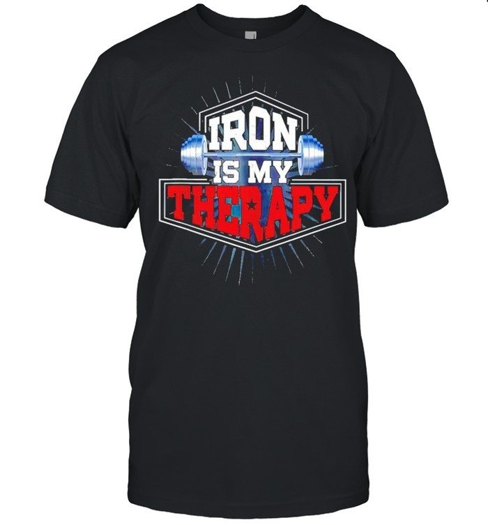 Weightlifting iron is my therapy shirt Classic Men's T-shirt