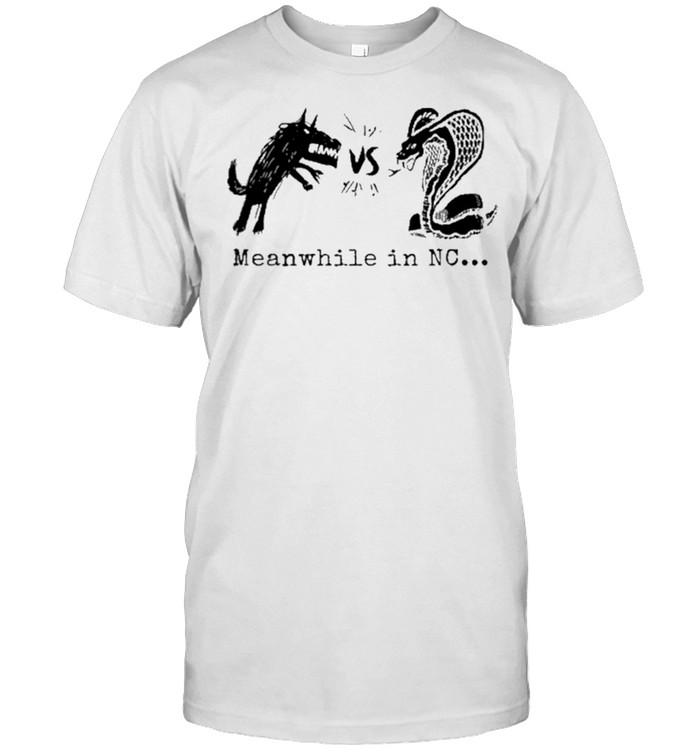 Cobra Vs Wolf Meanwhile In NC shirt Classic Men's T-shirt