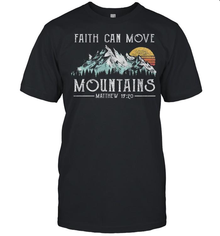 Faith Can Move Mountains Matthew 19 20 Vintage shirt Classic Men's T-shirt