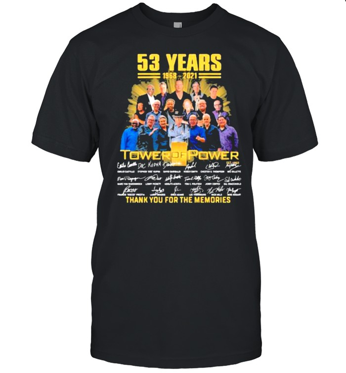 53 Years 1968 2021 Tower Of Power Thank You For The Memories shirt Classic Men's T-shirt
