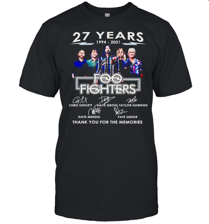 27 years 1994 2021 Foo Fighters thank you for the memories shirt Classic Men's T-shirt