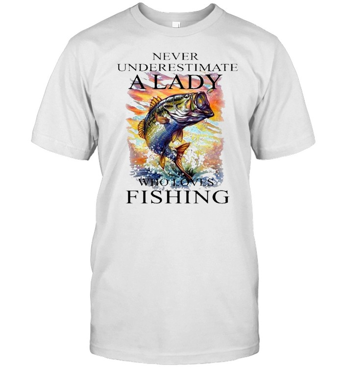 Fishing never underestimate a lady who loves fishing shirt Classic Men's T-shirt