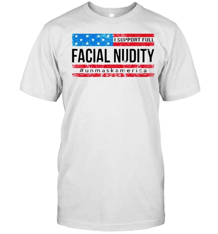 I support full facial nudity unmask America shirt Classic Men's T-shirt