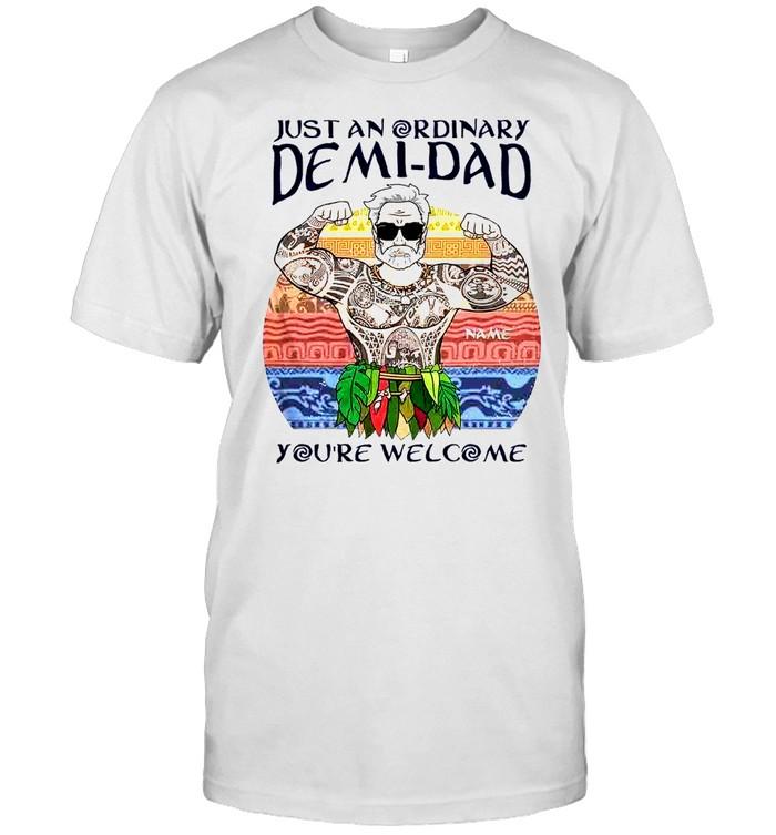 Just an ordinary demi dad you're welcome shirt Classic Men's T-shirt