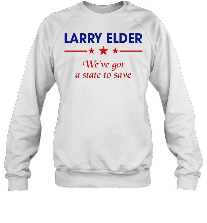 Larry Elder we've got a state to save shirt Unisex Sweatshirt