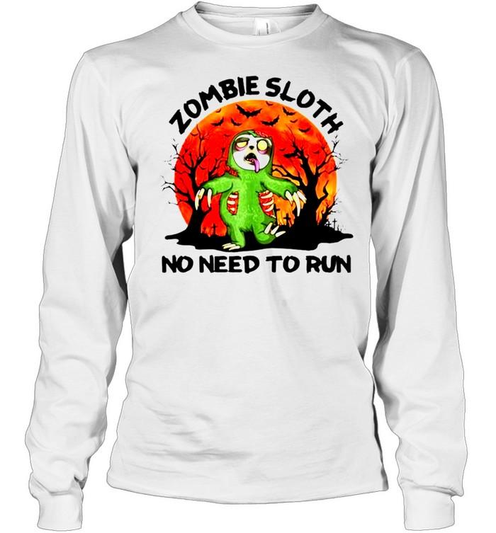 Zombie sloth no need to run Halloween shirt Long Sleeved T-shirt